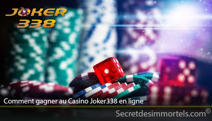 Comment gagner au Casino Joker338 en ligne