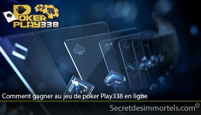 Comment gagner au jeu de poker Play338 en ligne