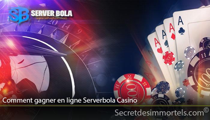 Comment gagner en ligne Serverbola Casino