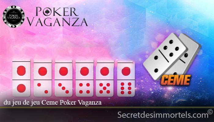 du jeu de jeu Ceme Poker Vaganza